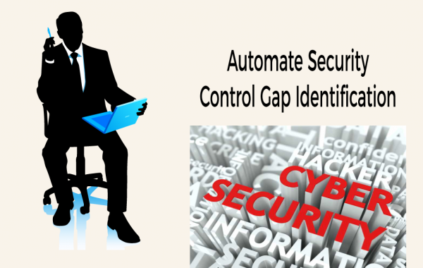 Automate Security Control Gap Identification